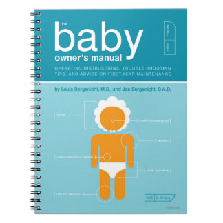 The Baby Owner's Manual Notebook