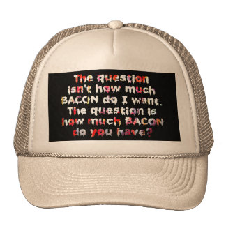 The BACON Question! Cap