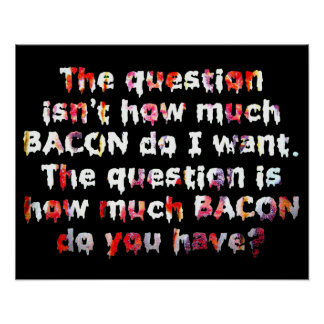 The Bacon Question. Poster