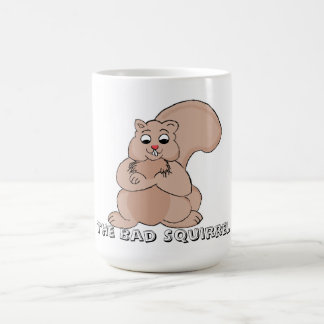 The Bad Squirrel Coffee Mug