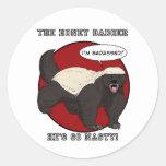 The Badassed Honey Badger Classic Round Sticker