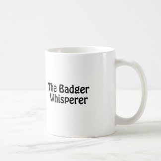 the badger whisperer coffee mug