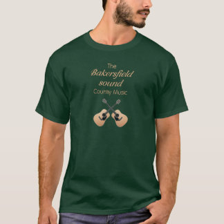 The Bakersfield Sound Country Music T-Shirt