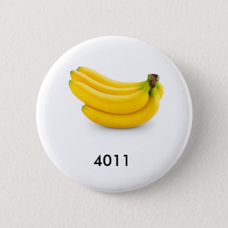 The bananas look good enough to eat. 6 cm round badge