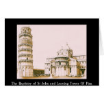 The Baptistery of St John - Leaning Tower Of Pisa Greeting Card