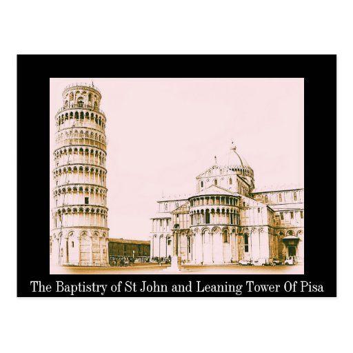 The Baptistery of St John - Leaning Tower Of Pisa Postcard
