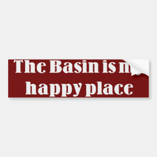 The Basin is my Happy Place Bumper Sticker