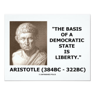 The Basis Of A Democratic State Is Liberty Quote Announcement
