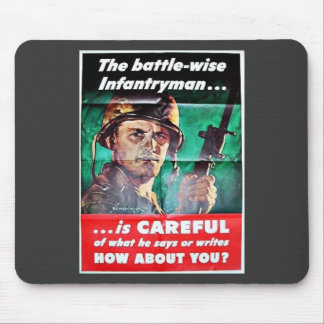 The Battle Wise Infantry Man Mousepads