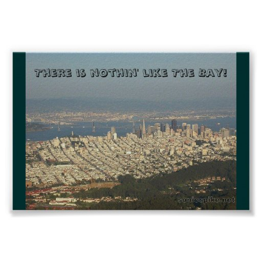 The Bay Area Poster