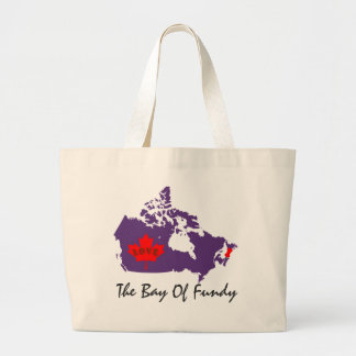 The Bay of Fundy Nova Scotia love canada pin it Large Tote Bag