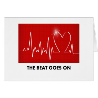 The Beat Goes on - Funny Post-Heart Attack Card