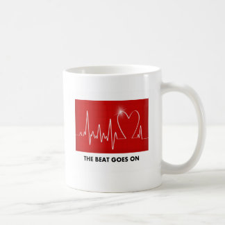 The Beat Goes On - Funny Post-Heart Attack Coffee Mug