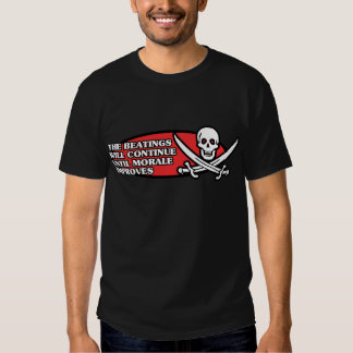 The Beatings Will Continue Until Morale Improves T-shirts