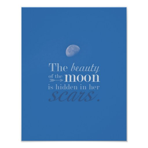 The Beauty of the Moon: Her Scars by Kelly Schwark Poster
