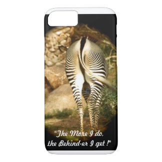 """""""The Behind-er I get"""" iPhone 8/7 Barely There case"""