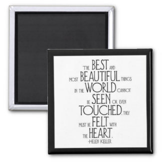 """The Best and Most Beautiful Things"" Square Magnet"