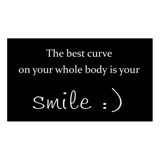 the best curve on your whole body is your smile business card template