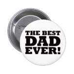 The Best Dad Ever Pins