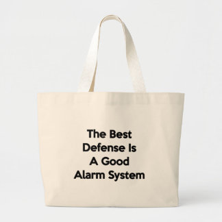 The Best Defense Is A Good Alarm System Canvas Bags