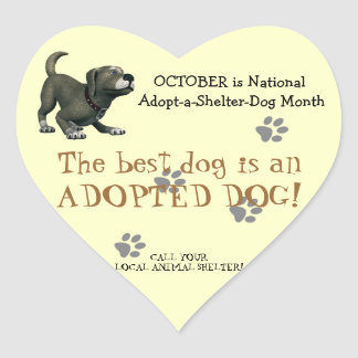 The Best Dog is an Adopted Dog -Animal Shelter Heart Stickers