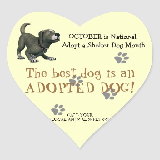 The Best Dog is an Adopted Dog!-Animal Shelter Heart Stickers