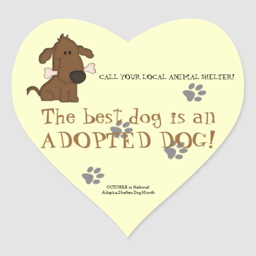 The Best Dog is an Adopted Dog!-Animal Shelter Sticker