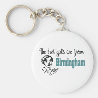 The Best Girls are from Birmingham Keychains