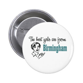 The Best Girls are from Birmingham Pins