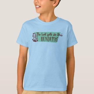 The Best Girls are from Honduras T-Shirt