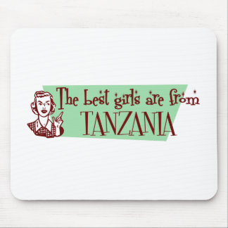 The Best Girls are from Tanzania Mouse Mat
