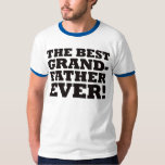 The Best Grandfather Ever Tshirt