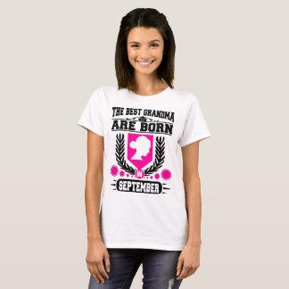 THE BEST GRANDMA ARE BORN IN SEPTEMBER T-Shirt