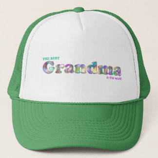 The Best Grandma in the World Trucker Hat