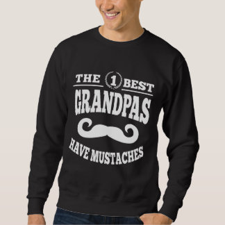 The Best Grandpas Have Mustaches Sweatshirt