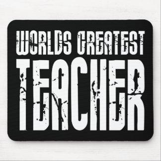 The Best Great Teachers : World's Greatest Teacher Mousepads