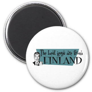 The Best Guys are from Finland Magnet