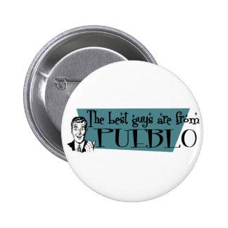 The best guys are from Pueblo 6 Cm Round Badge