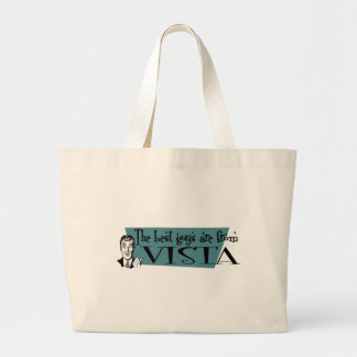 The best guys are from Vista Jumbo Tote Bag