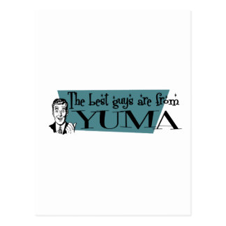 The best guys are from Yuma Postcard