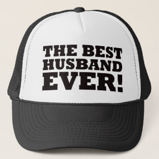 The Best Husband Ever Trucker Hat