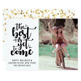 The Best is Yet to Come Happy Holidays & New Year Card