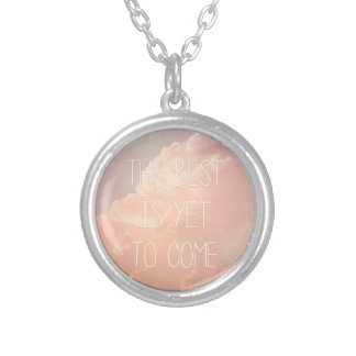The Best Is Yet To Come Silver Plated Necklace