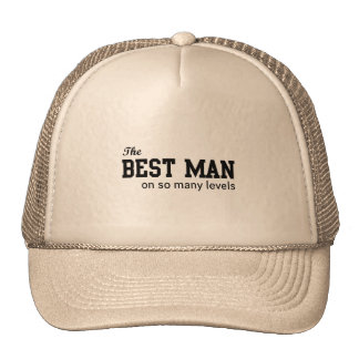 The Best Man On So Many Levels Cap