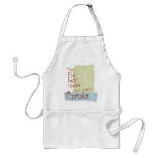 The best Mom Adult Apron