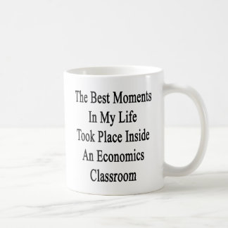 The Best Moments In My Life Took Place Inside An E Basic White Mug