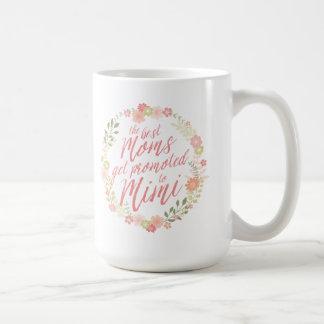 The Best Moms Get Promoted to Mimi Basic White Mug
