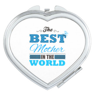 The best Mother in the world Vanity Mirror