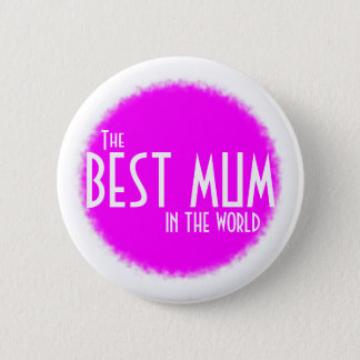 The best mum in the world white text on pink badge