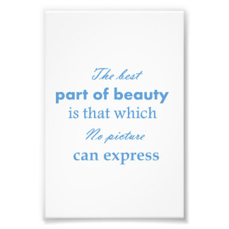The best part of beauty is that which no picture c photo